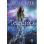 Livro Teardrop (lágrima) - Vol. 1 Kate, Lauren Original