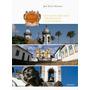 Livro Tesouros De Minas  São João Del-rei  Tiradente Original