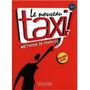 Le Nouveau Taxi! 1 A1 - Livre De L'eleve + Original