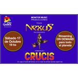 Nexus En Concierto - Homenaje A Crucis - Tickets Streaming