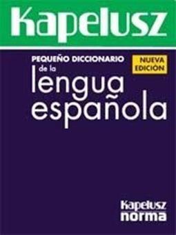 Pequeño Diccionario De La Lengua Española - Kapelusz Nº Edi