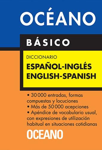 Oceano Diccionario Basico Español-ingles / English-spanish