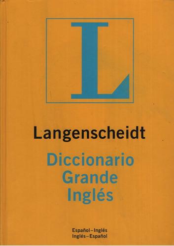 Langenscheidt Diccionario Grande Ingles-español / Español-in