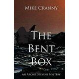The Bent Box : Mike Cranny