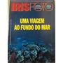 Pl140 Revista Iris Foto Nº466 Set93 Fundo Do Mar Original
