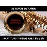 Pista Y Partituras / Saxo Apasionado 39 Temas Para Eb Y Bb