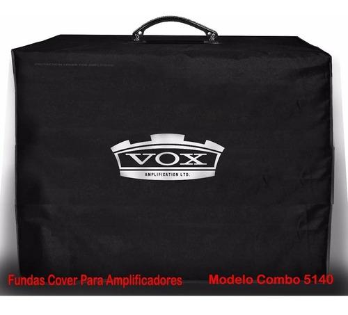 Fundas Covers Amplificadores Combo Vox Medianos Tipo Ac30
