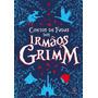 Livro  Contos De Fadas Dos Irmãos Grimm Original