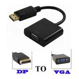 Adaptador Displayport A Vga Full Hd 1080p 4k Local Fac A Y B