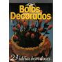 Revista Bolo Decorados 28 Idéias Bem Doces Editora Três Nº8 Original