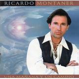 Ricardo Montaner Una Mañana Y Un Camino Cd Original