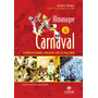 Livro Almanaque Do Carnaval Original