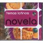 Cd Novela Temas Latinos Original