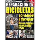 Curso Reparacion De  Bicicletas - 60 Videos - Envio Gratis