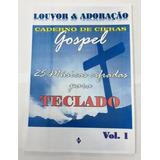 *apostila  Teclado Cadernos De Cifras Gospel Vol. 1 *