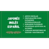 Clases De Español, Inglés, Japonés - Profesor Online