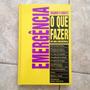 Livro Emergência O Que Fazer Em Uma Emergência Reader's C2 Original
