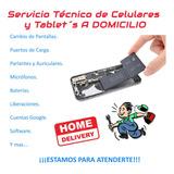 Servicio Técnico De Celulares Y Tablet´s A Domicilio!!!