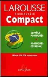 Larousse Diccionario Compact Español Portugues - Portugues E