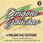 Cd - O Melhor Dos Festivais - Coleção Origens Gauchas Original