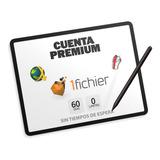 Cuentas Premium 1fichier X 2 Meses Ilimitada
