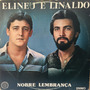Lp Elineu E Linaldo - Nobre Lembrança - Gravadora 1984 - Aut Original