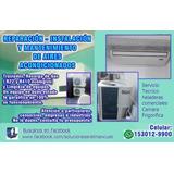 Servicio Técnico Profesional De Refrigeración Aires Y Electr