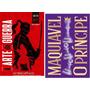 Kit 2 Livros Estratégia A Arte Da Guerra + Maquiavel Original