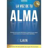 La Voz De Tu Alma Lain García Calvo