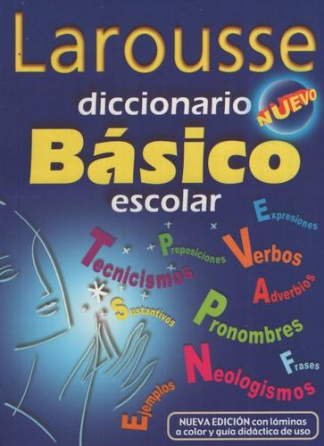 Larousse Diccionario Basico Escolar
