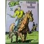 Tex 251 O Massacre De Kalabah Ed. Globo Gibi Faroeste !!! Original