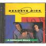 Cd Deadeye Dick - A Different Story+ New Age Girl -importado Original