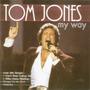 Cd Tom Jones - My Way Original
