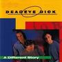 Cd Deadeye Dick - A Different Sto Deadeye Dick Original
