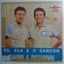 Canário E Passarinho - Eu Ela E O Garçon Lp Boêmio Triste Original