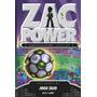 Zac Power 23 - Jogo Sujo Original