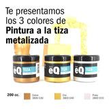 Pintura Tiza Metalizada Eqarte 200cc Plata Cobre Oro X Unid