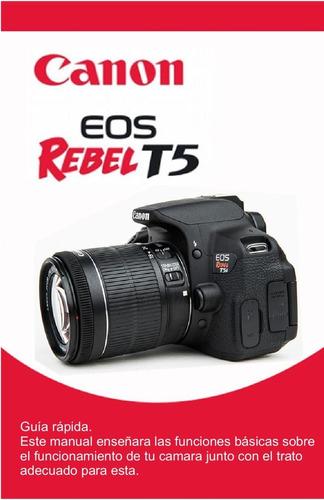 Camara Profecional Canon Eos Rebel T5 Poco Uso Garantia