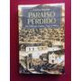 Livro - Paraíso Perdido: Euclides Da Cunha - Vida E Obra Original