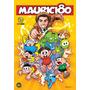 Mauricio 80  - Edição Comemorativa - Capa Dura - Heroishq Original