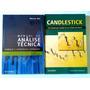 Kit 2 Livros: Candlestick + Manual De Análise Técnica Original