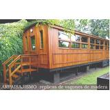 Vagon De Madera Construcción Cabañas Estilo Antiguo Tren