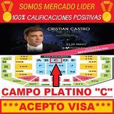 Entradas Cristian Castro M. Arena - Campo Platino C Fila 5 !
