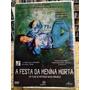 A Festa Da Menina Morta Dvd Filme Matheus Nachtergaele Original