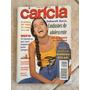 Revista Carícia 255 Deborah Secco Rolling Stones B925 Original