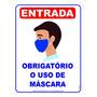 Cartaz  Obrigatório O Uso De Máscara  40x60cm - 1 Unidade Original