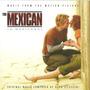 Cd A Mexicana - The Mexican  - Trilha Sonora Alan Silvestri Original