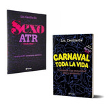 Pack Lic. Cecilia Ce - Sexo Atr + Carnaval Toda La Vida