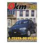 Revista 0km N°14 Festa De Lançamento Do Fiat Palio Em Mg Original