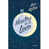 Nosotros En La Luna_alice Kellen